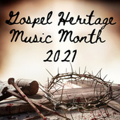 Gospel Heritage Music Month 2021 by Various Artists