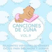 Canciones de Cuna - Relajantes Versiones de Grandes Éxitos para Descansar y Dormir, Vol. 9 de Sleeping Bunnies