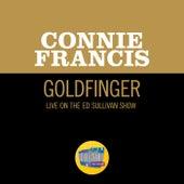 Goldfinger (Live On The Ed Sullivan Show, March 21, 1965) de Connie Francis