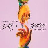 Back Together (feat. Kehlani) [Nikki Nair Remix] von Amorphous