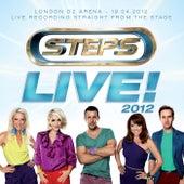 Live! 2012 - O2 Arena, London de Steps
