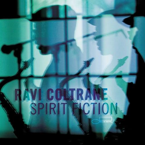 Spirit Fiction by Ravi Coltrane