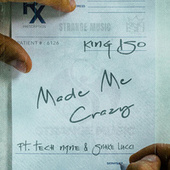 Made Me Crazy by King Iso