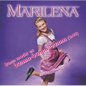 Dann macht es bumm-bumm-bumm by Marilena