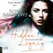 Smaragdfeuer - Hidden Legacy - Nevada-Baylor-Serie, Teil 5 (Ungekürzt) von Ilona Andrews