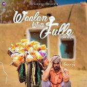 Waalan Watte Fulle by Gammy