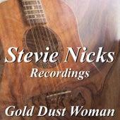 Gold Dust Woman Stevie Nicks Recordings di Stevie Nicks