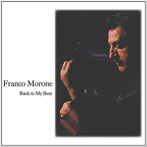 Back to My Best by Franco Morone