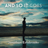 And So It Goes di Jonathan Estabrooks