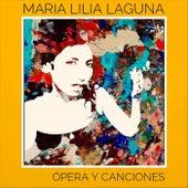 Ópera y Canciones de María Lilia Laguna