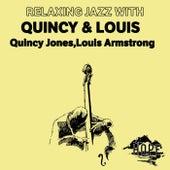 Relaxing Jazz with Quincy & Louis de Quincy Jones