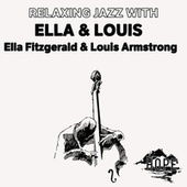 Relaxing Jazz with Ella & Louis fra Ella Fitzgerald