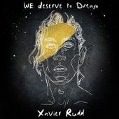 We Deserve To Dream de Xavier Rudd