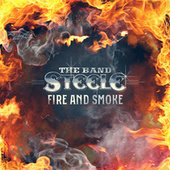 Fire and Smoke by The Band Steele