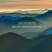Relax (Meditations) by Soundbath