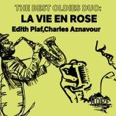 The Best Oldies Duo: La Vie En Rose de Edith Piaf