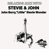 Relaxing Jazz with Stevie & John by John Barry