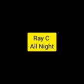 All Night de Ray C.