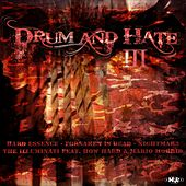 Drum & Hate 3 by Various