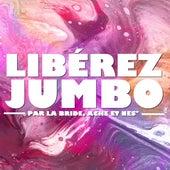 Libérez jumbo by Bride