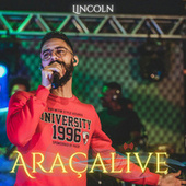 Araçalive by Lincoln