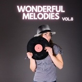 Wonderful Melodies vol.8 by The London Promenade Orchestra