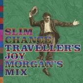 Traveller's Joy by Slim Chance