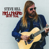 Hellhound on My Trail de Steve Hill