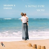 A Song for Mom von Shadow