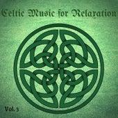 Celtic Music for Relaxation, Playlist 2021, Vol. 3 de Celtic Music