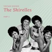 The Shirelles - Vintage Sounds - Pt. 2 de The Shirelles