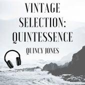 Vintage Selection: Quintessence (2021 Remastered) de Quincy Jones