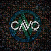 Thick As Thieves de Cavo