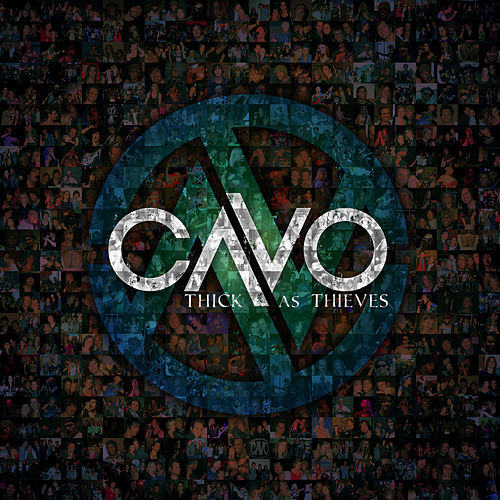 Thick As Thieves by Cavo