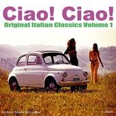 Ciao! Ciao! - Vol. 1 de Various Artists