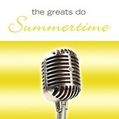 The Greats Do Summertime by Various Artists