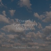 Powerful Compilation | Meditation by Best Relaxing SPA Music