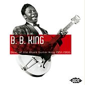 Best of the Blues Guitar King 1951-1966 by B.B. King