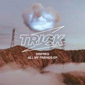 All My Friends EP de Disfreq