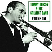 Tommy Dorsey & His Greatest Band Volume I de Tommy Dorsey