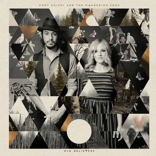 Old Believers by Cory Chisel and the Wandering Sons