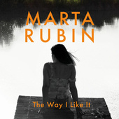 The Way I Like It von Marta Rubin