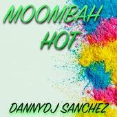 Moombah Hot de DannyDJ Sanchez