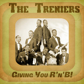 Giving You R'n'B! (Remastered) von The Treniers