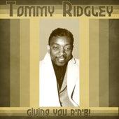 Giving You R'n'B! (Remastered) de Tommy Ridgley