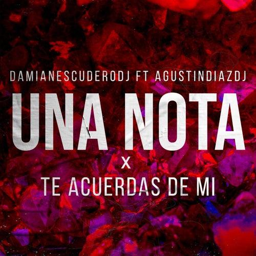 Una Nota x Te Acuerdas De Mi (Remix) de Damian Escudero DJ