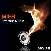 Let The Music... by Los Mier