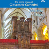 The Grand Organ of Gloucester Cathedral by Jonathan Hope