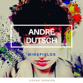 Minefields (Cover) by André Dutsch