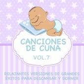 Canciones de Cuna - Relajantes Versiones de Grandes Éxitos para Descansar y Dormir, Vol. 7 de Sleeping Bunnies